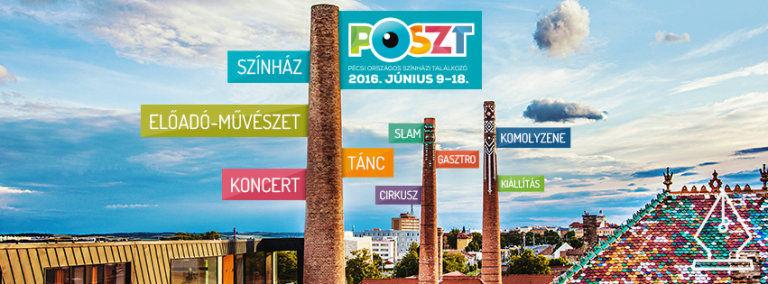 Elkezdődött az ország egyik legnagyobb művészeti fesztiválja – POSzT 2016!
