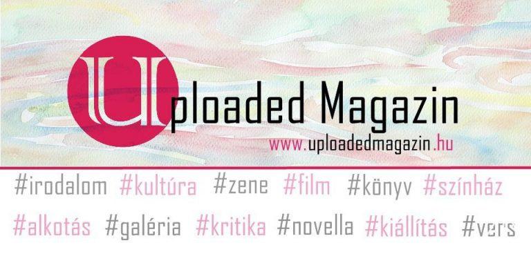 A kultúra juhászai – avagy ajánló az Uploaded Magazin oldaláról