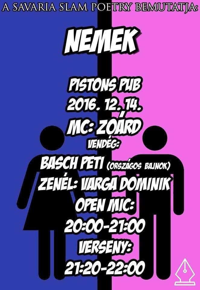 Férfiak és nők, a Pistonsba! – a Savaria Slam Poetry decemberi estje