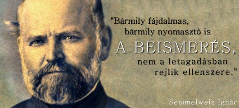 Semmelweis Ignác, az őrültből lett megmentő