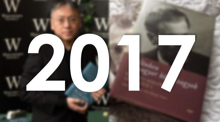 Ez történt 2017-ben az irodalomban