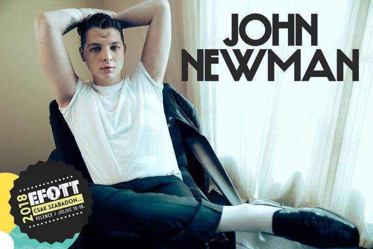 Idén John Newman is fellép az egyre bővülő EFOTT-on