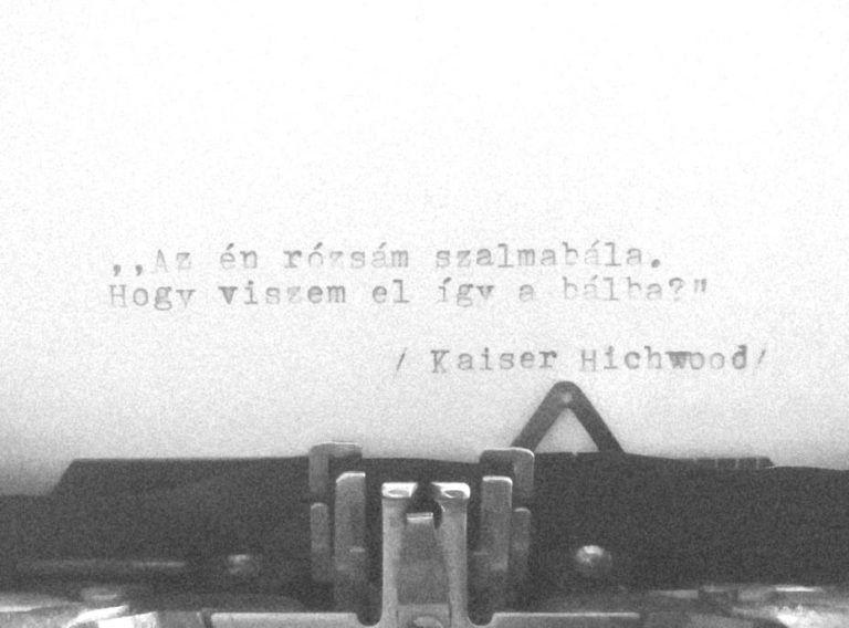 Kaiser Hichwood: Széljegyzet – Szabó Tamás fordítása