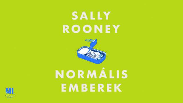 #OlvassOtthon – Sally Rooney: Normális emberek könyvajánló