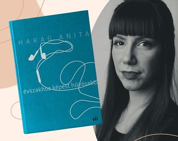 Azok az apró rezdülések – Harag Anita Évszakhoz képest hűvösebb című kötetét ajánljuk