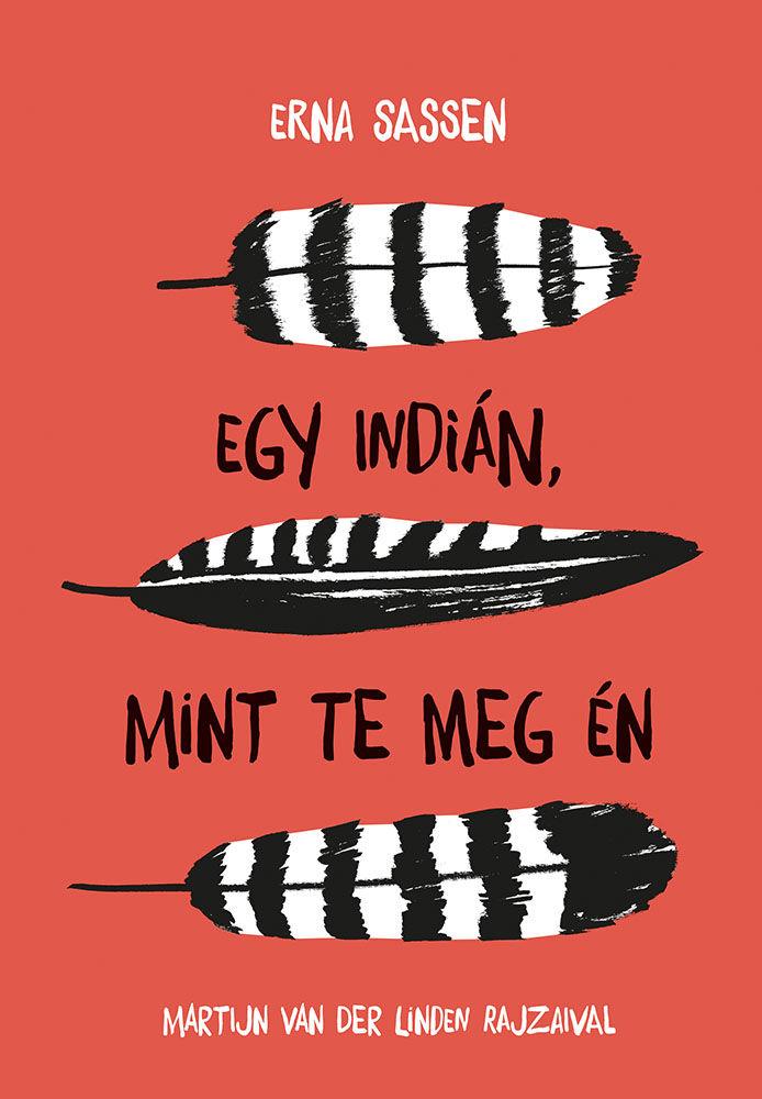 Erna Sassen: Egy indián, mint te meg én