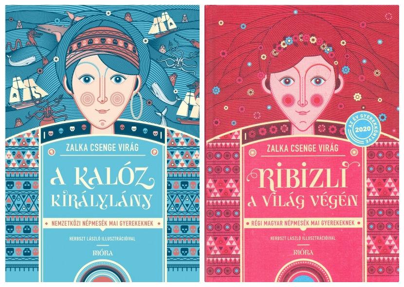 Dr. Zalka Csenge Virág A kalóz királylány és Ribizli a világ végén című mesegyűjteményei