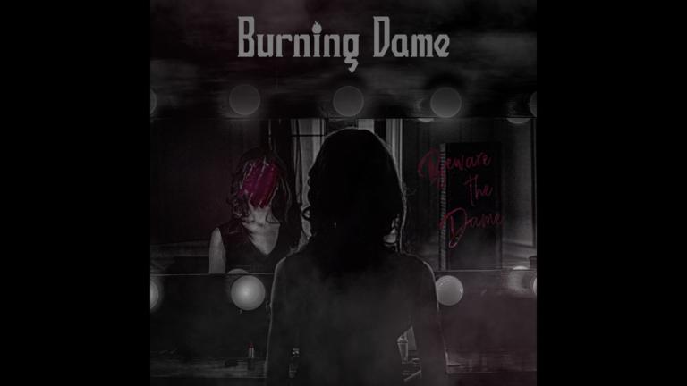 Mint egy combos kézrázás – Burning Dame – Beware The Dame lemezkritika